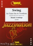 Ok�adka: Armitage Dennis, Swing for Tenor Sax and Trombone
