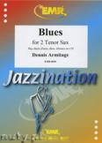 Ok�adka: Armitage Dennis, Blues for 2 Tenor Saxophone