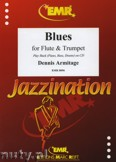 Ok�adka: Armitage Dennis, Blues for Flute and Trumpet