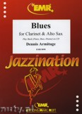 Ok�adka: Armitage Dennis, Blues for Clarinet and Alto Sax