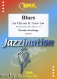 Ok�adka: Armitage Dennis, Blues for Clarinet and Tenor Sax
