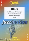 Ok�adka: Armitage Dennis, Blues for Clarinet and Trumpet