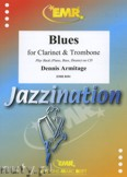 Ok�adka: Armitage Dennis, Blues for Clarinet and Trombone