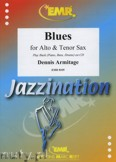 Ok�adka: Armitage Dennis, Blues for Alto and Tenor Sax
