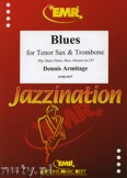 Ok�adka: Armitage Dennis, Blues for Tenor Sax and Trombone