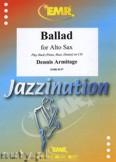 Okładka: Armitage Dennis, Ballad for Alto Saxophone
