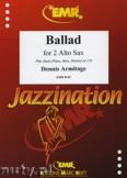 Ok�adka: Armitage Dennis, Ballad - Saxophone