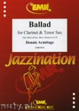 Ok�adka: Armitage Dennis, Ballad for Clarinet and Tenor Sax