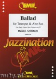 Ok�adka: Armitage Dennis, Ballad for Trumpet and Alto Sax