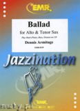 Okładka: Armitage Dennis, Ballad for Alto and Tenor Sax