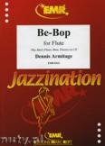 Okładka: Armitage Dennis, Be-Bop - Flute