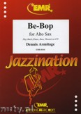 Okładka: Armitage Dennis, Be-Bop for Alto Sax