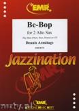 Okładka: Armitage Dennis, Be-Bop - Saxophone