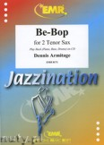 Okładka: Armitage Dennis, Be-Bop for 2 Tenor Sax