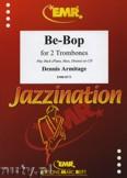 Ok�adka: Armitage Dennis, Be-Bop - Trombone