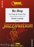 Ok�adka: Armitage Dennis, Be-Bop for Flute and Tenor Sax