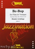 Ok�adka: Armitage Dennis, Be-Bop for Flute and Trumpet