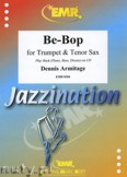 Ok�adka: Armitage Dennis, Be-Bop for Trumpet and Tenor Sax