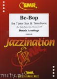 Ok�adka: Armitage Dennis, Be-Bop for Tenor Sax and Trombone