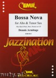 Ok�adka: Armitage Dennis, Bossa Nova for Alto and Tenor Sax