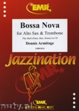 Ok�adka: Armitage Dennis, Bossa Nova for Alto Sax and Trombone