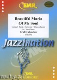 Okładka: Kraft Robert M., Glimcher Arne, Beautiful Maria Of My Soul - Wind Band