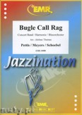 Ok�adka: Pettis John, Meyers Billy, Bugle Call Rag - Wind Band