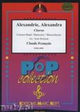 Ok�adka: Francois Claude, Alexandrie, Alexandra (Chorus SATB) - Wind Band