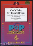 Ok�adka: Crewe Bob, Gaudio Bob, Can't Take My Eyes Off You - Wind Band