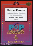 Ok�adka: Lennon John, Mc Cartney Paul, Beatles Forever - Wind Band
