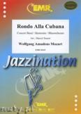 Ok�adka: Mozart Wolfgang Amadeusz, Rondo Alla Cubana - Wind Band