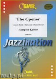 Ok�adka: K�bler Hanspeter, The Opener - Wind Band