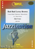 Ok�adka: Croce Jim, Bad Bad Leroy Brown - Wind Band