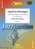 Okładka: Kennedy James B., April In Portugal - Wind Band