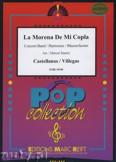Okładka: Castellanos Carlos, Villegas A. Jofre, La Morena De Mi Copla - Wind Band