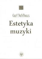 Okładka: Dahlhaus Carl, Estetyka muzyki
