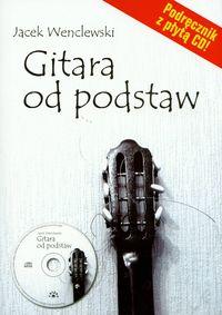 Okładka: Wenclewski Jacek, Gitara od podstaw