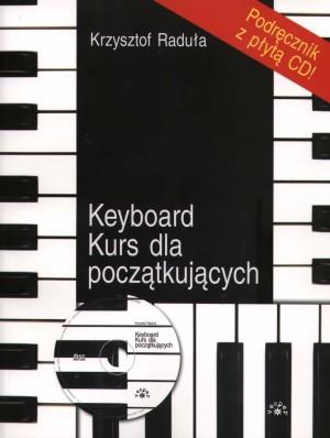 Okładka: Raduła Krzysztof, Keybord. Kurs dla początkujących