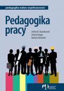 Okładka: Bogaj Andrzej, Kwiatkowski Stefan, Pedagogika pracy