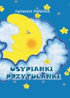 Ok�adka: Stefa�ska Agnieszka, Sza�apak Anna, Usypianki przytulanki + CD