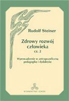 Okładka: Steiner Rudolf, Zdrowy rozwój człowieka cz. 2