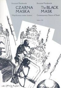 Okładka: Penderecki Krzysztof, Czarna maska współczesny taniec śmierci