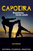 Okładka: Almeida Bira, Capoeira. Brazylijska forma sztuki