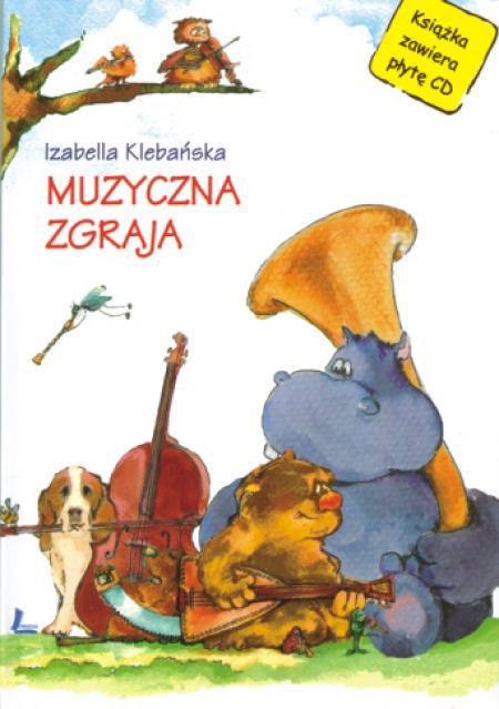 Ok�adka: Kleba�ska Izabella, Muzyczna zgraja
