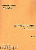 Ok�adka: Przybylski Bronis�aw Kazimierz, Interval Games for 4 Accordions (score and parts)