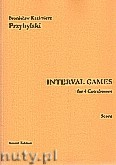 Ok�adka: Przybylski Bronis�aw Kazimierz, Interval Games for 4 Contrabasses (Score and Parts)