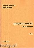 Okładka: Przybylski Bronisław Kazimierz, Interval Games for 4 Contrabasses (Score and Parts)