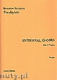Ok�adka: Przybylski Bronis�aw Kazimierz, Interval Games for 4 Flutes (score and parts)
