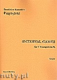 Ok�adka: Przybylski Bronis�aw Kazimierz, Interval Games for 4 Trumpets in Bb (score and parts)