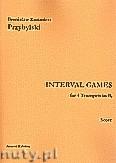 Okładka: Przybylski Bronisław Kazimierz, Interval Games for 4 Trumpets in Bb (score and parts)